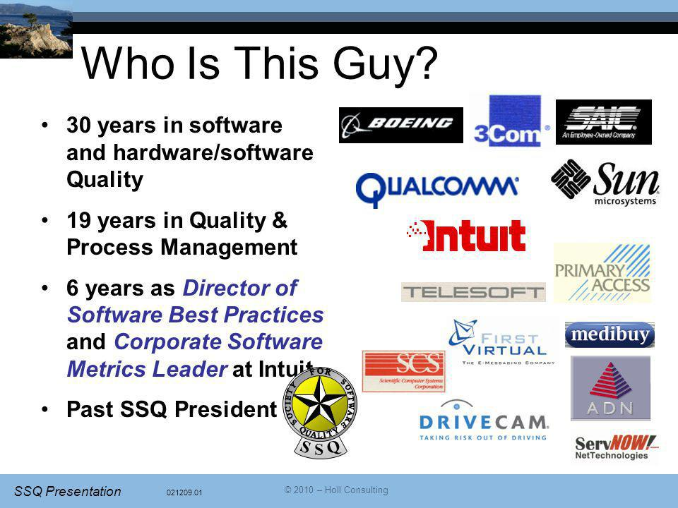 Who Is This Guy 30 years in software and hardware/software Quality