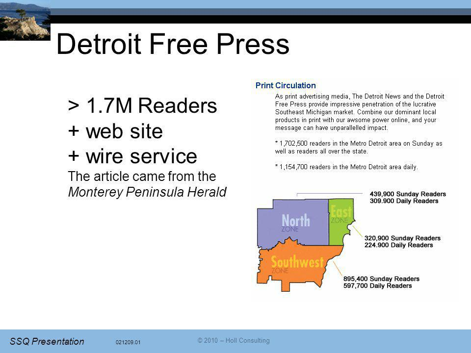 Detroit Free Press > 1.7M Readers + web site + wire service