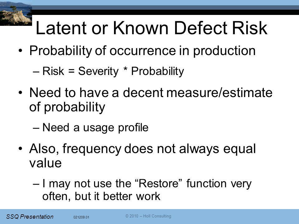 Latent or Known Defect Risk