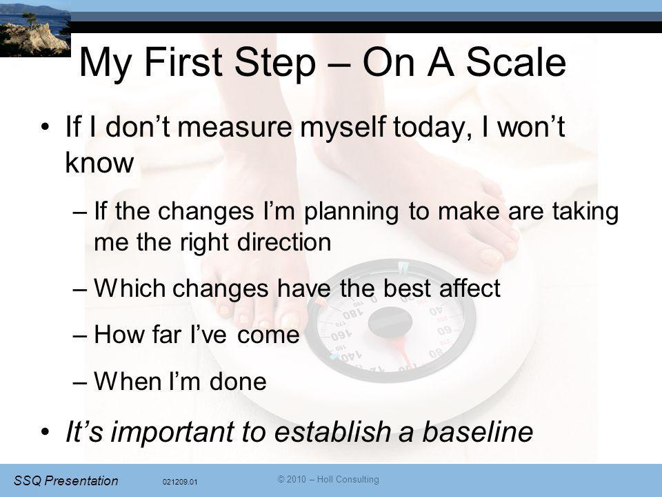 My First Step – On A Scale
