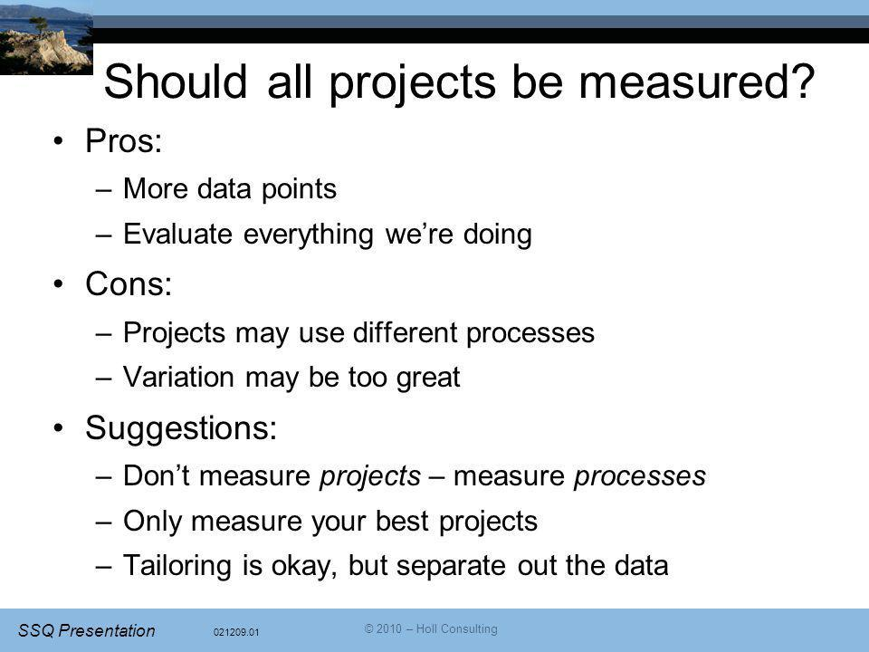 Should all projects be measured