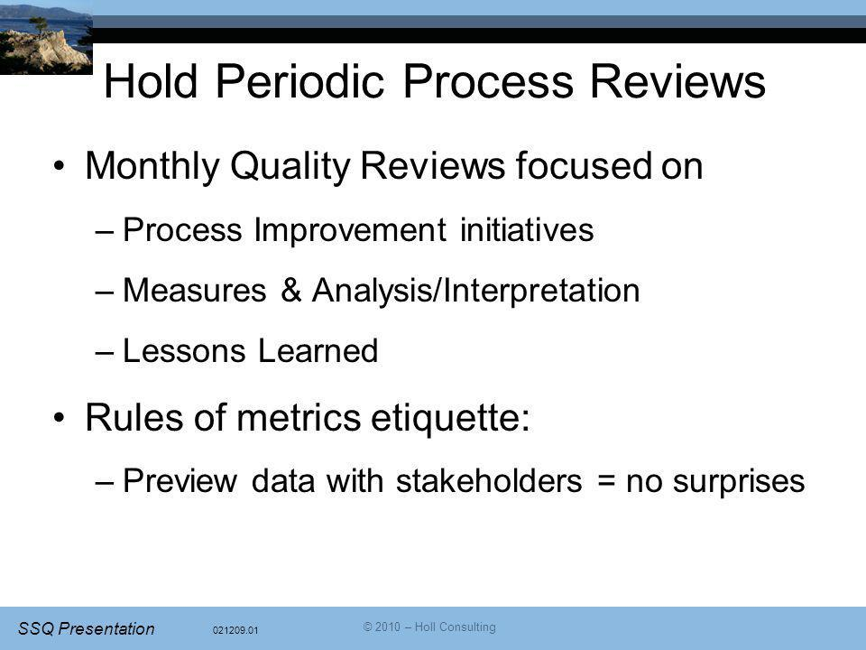 Hold Periodic Process Reviews