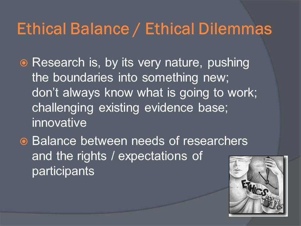 Ethical Balance / Ethical Dilemmas