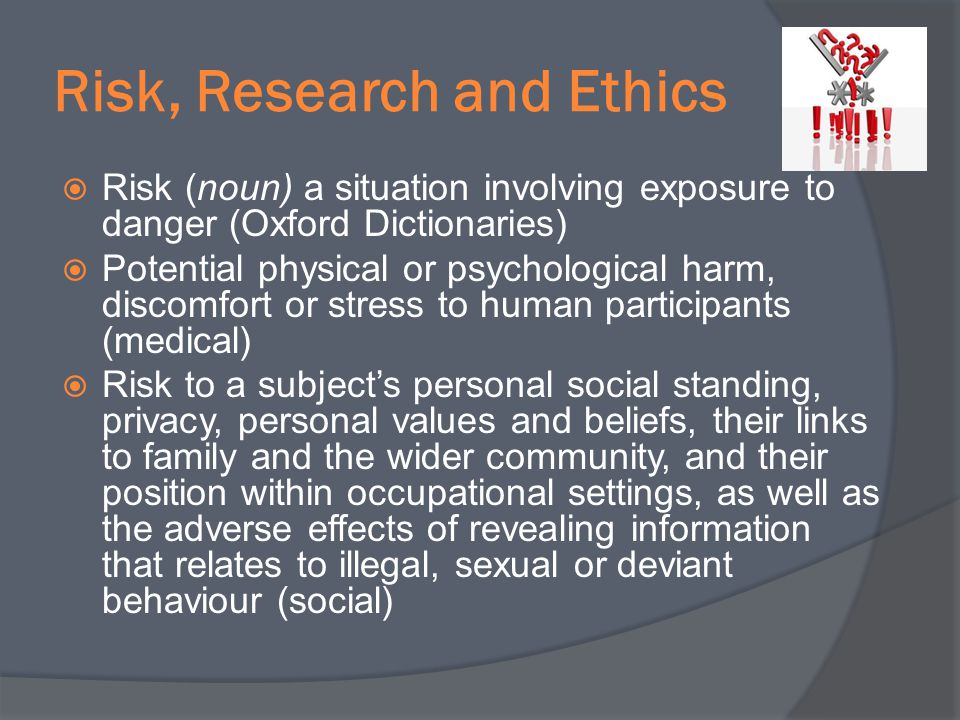Risk, Research and Ethics