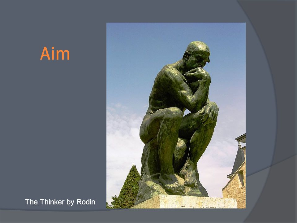 Aim The Thinker by Rodin