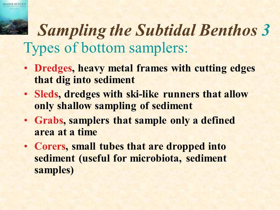 Sampling the Subtidal Benthos 3