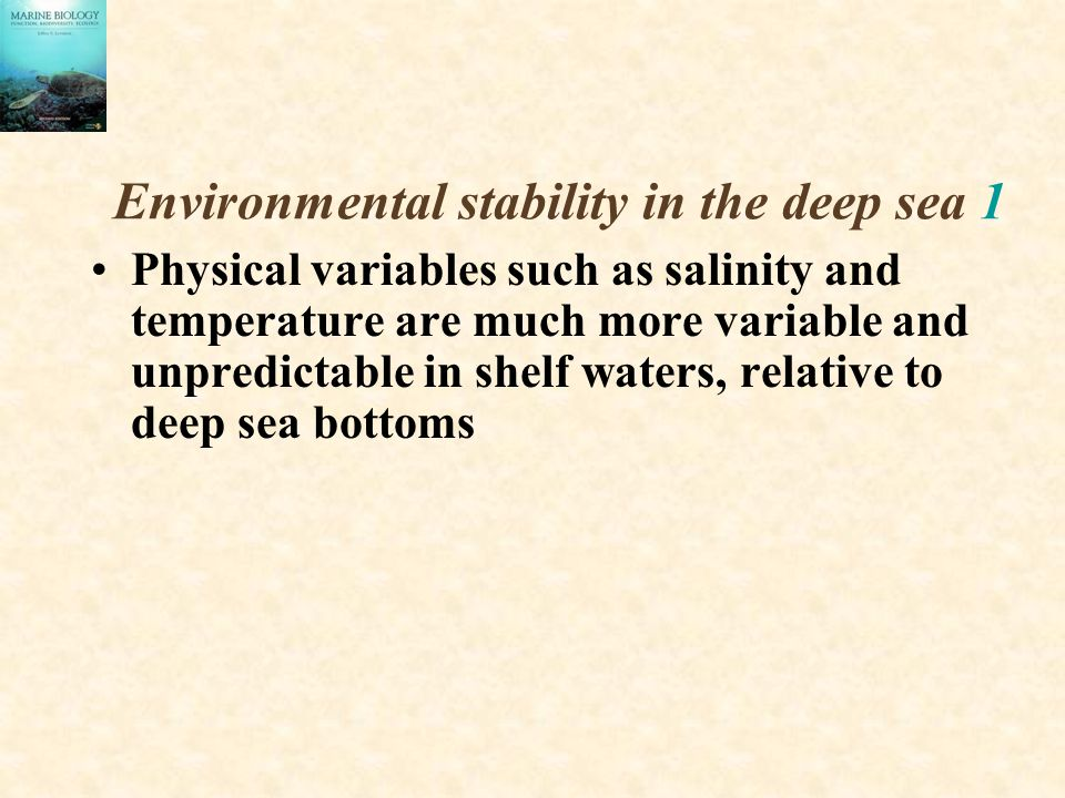 Environmental stability in the deep sea 1