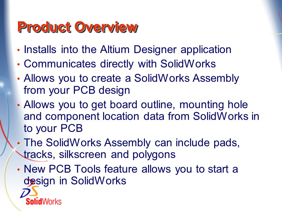 Product Overview Installs into the Altium Designer application