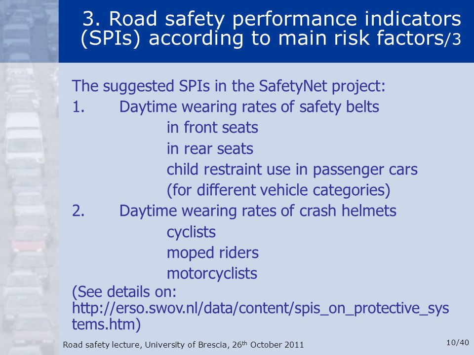 3. Road safety performance indicators (SPIs) according to main risk factors/3