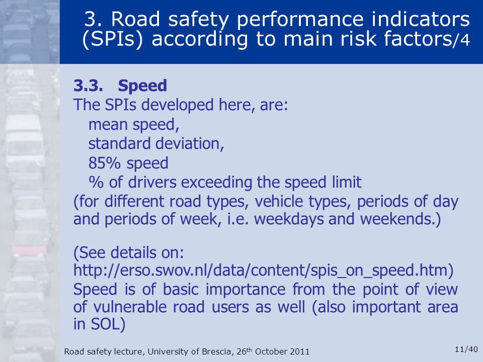 3. Road safety performance indicators (SPIs) according to main risk factors/4
