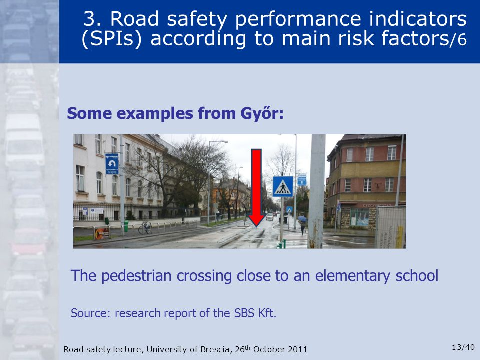 3. Road safety performance indicators (SPIs) according to main risk factors/6