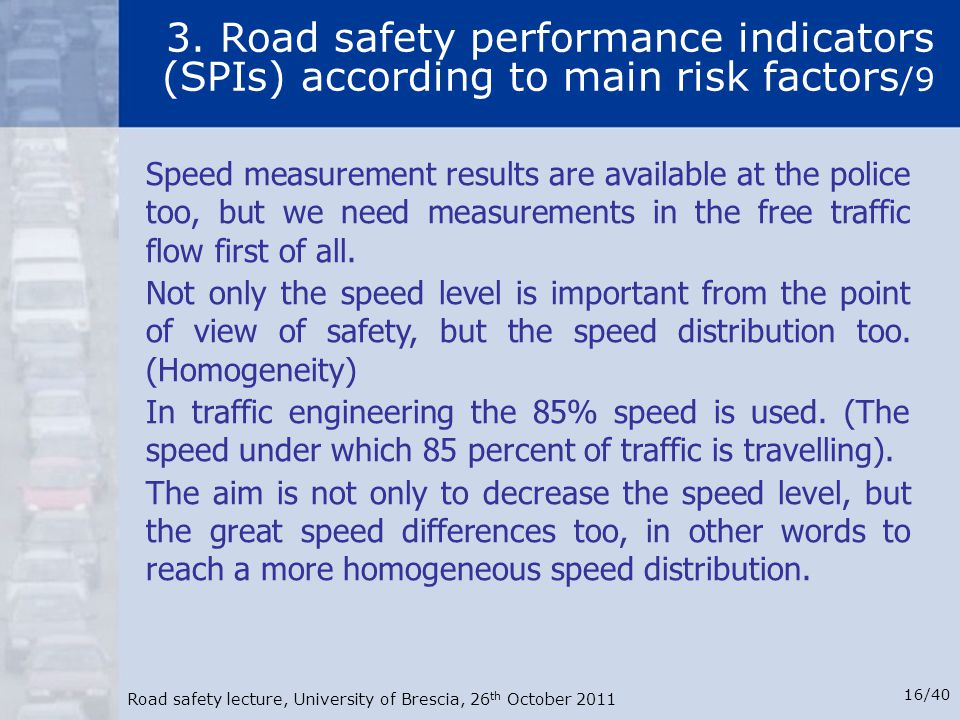 3. Road safety performance indicators (SPIs) according to main risk factors/9