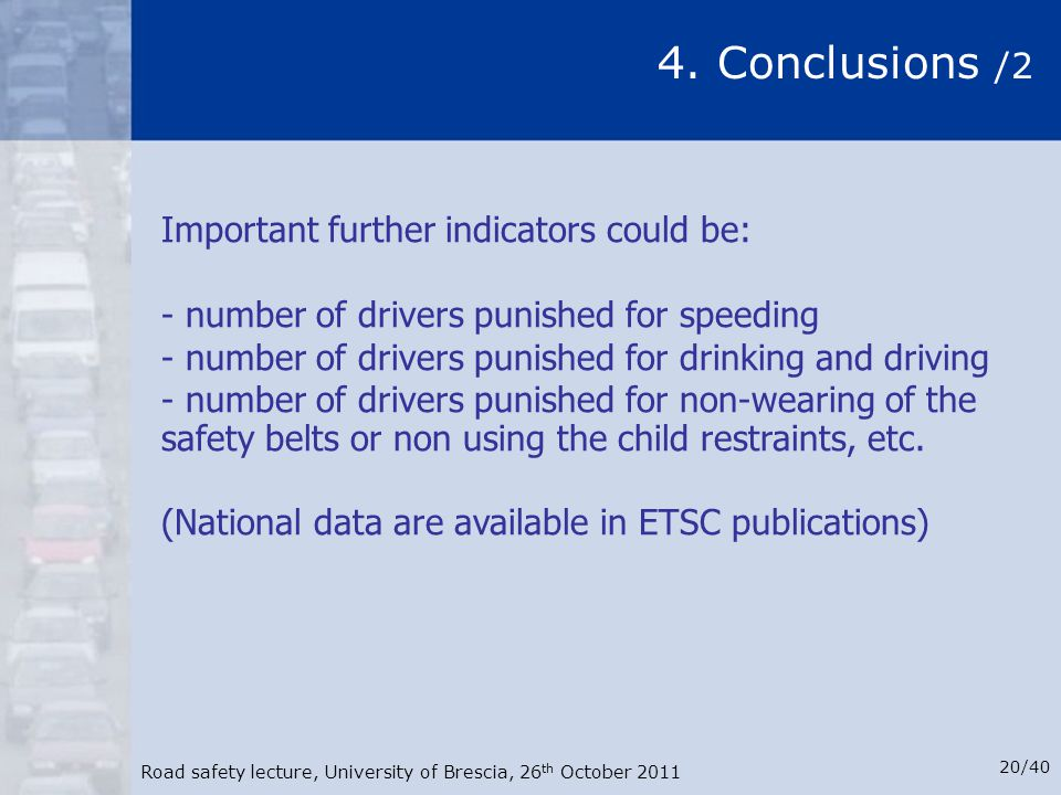 4. Conclusions /2 Important further indicators could be: