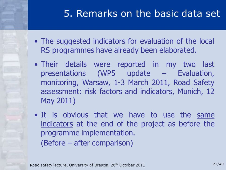 5. Remarks on the basic data set
