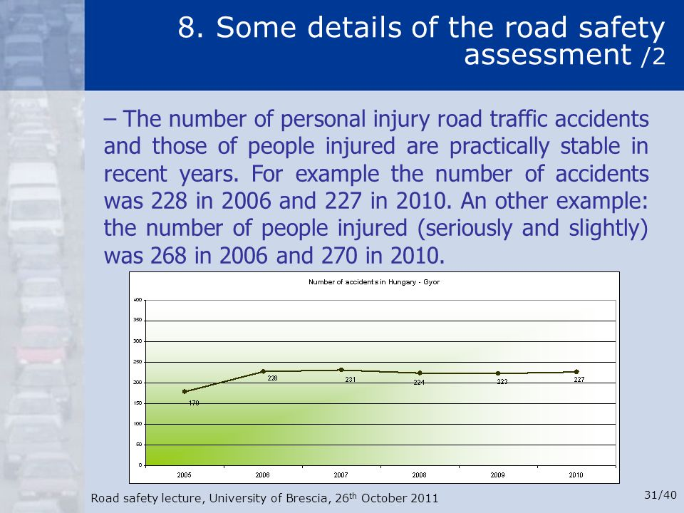 8. Some details of the road safety assessment /2