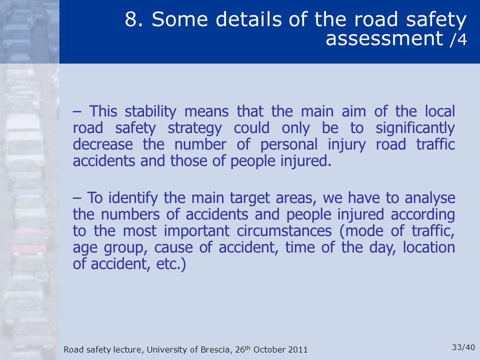 8. Some details of the road safety assessment /4