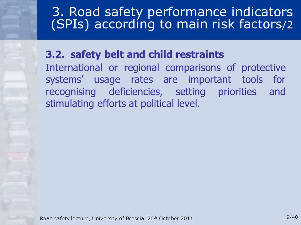 3. Road safety performance indicators (SPIs) according to main risk factors/2