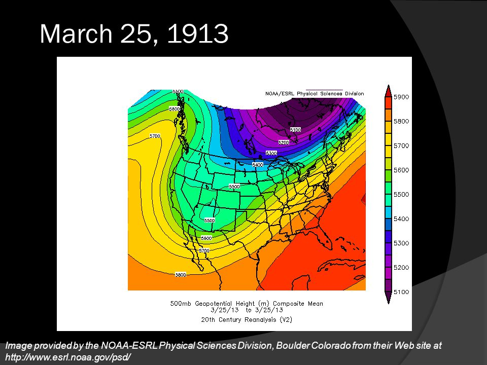 March 25, 1913 By the 25th, the Upper level trof had shifted slightly more east.