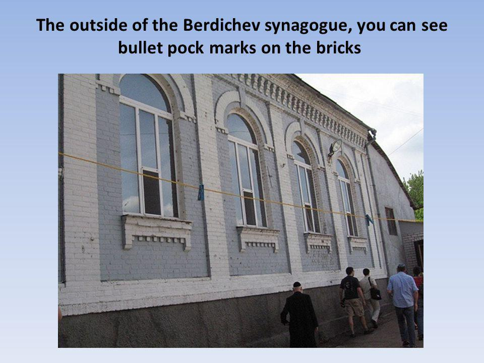 The outside of the Berdichev synagogue, you can see bullet pock marks on the bricks