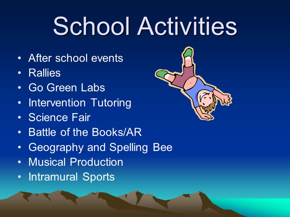 School Activities After school events Rallies Go Green Labs