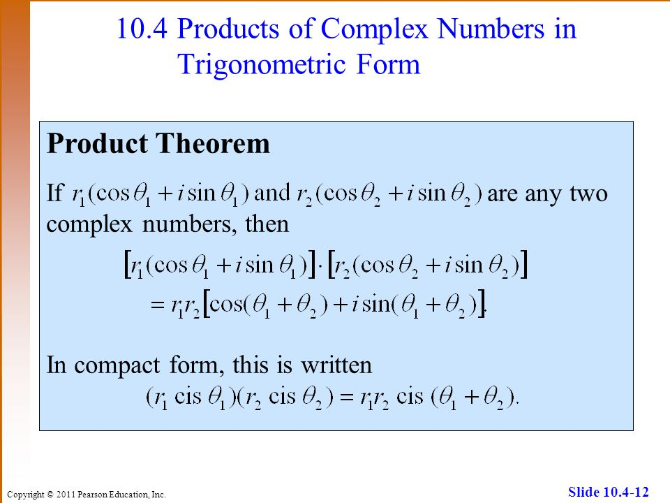 10.4 Products of Complex Numbers in Trigonometric Form