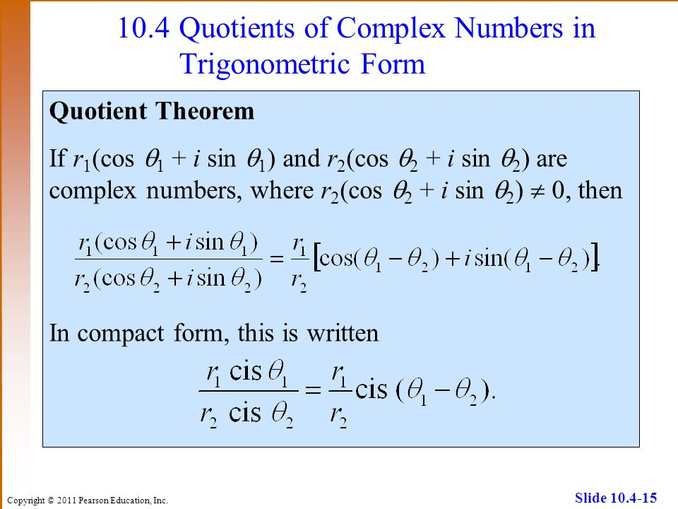 10.4 Quotients of Complex Numbers in Trigonometric Form