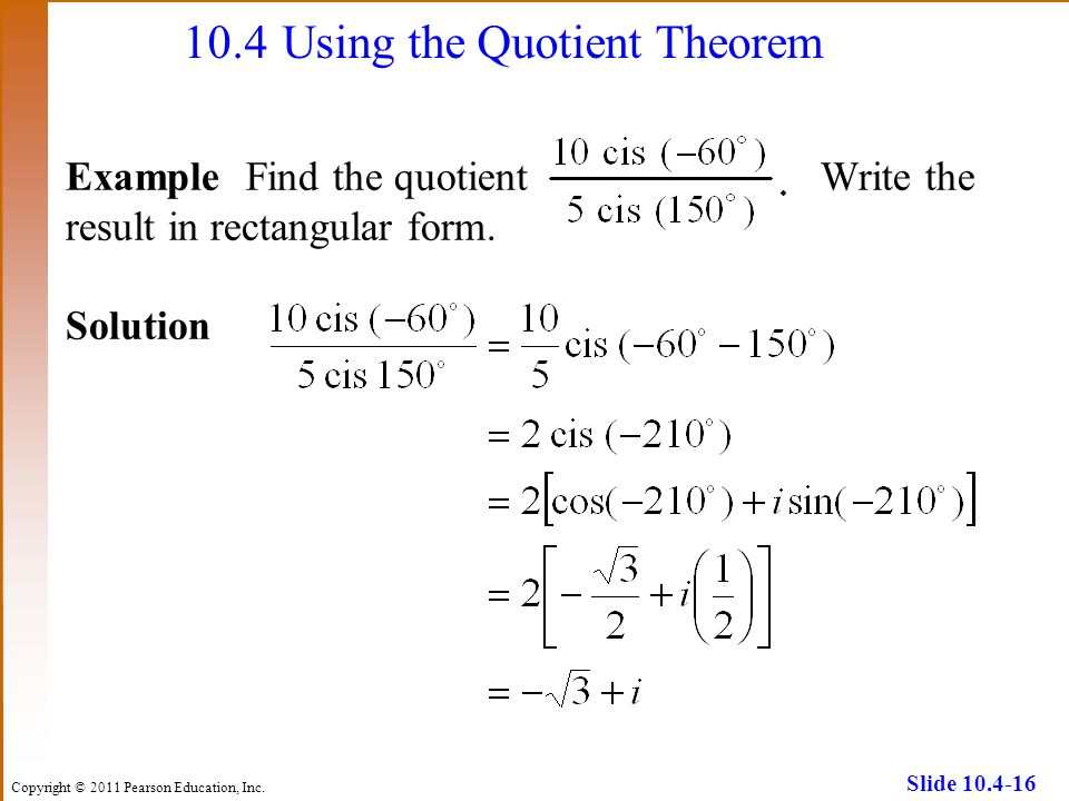 10.4 Using the Quotient Theorem