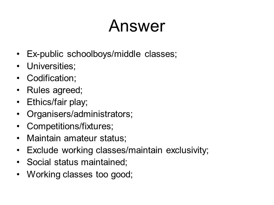 Answer Ex-public schoolboys/middle classes; Universities;