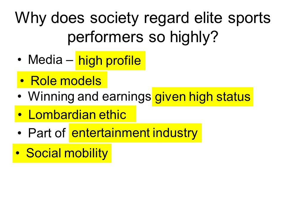 Why does society regard elite sports performers so highly