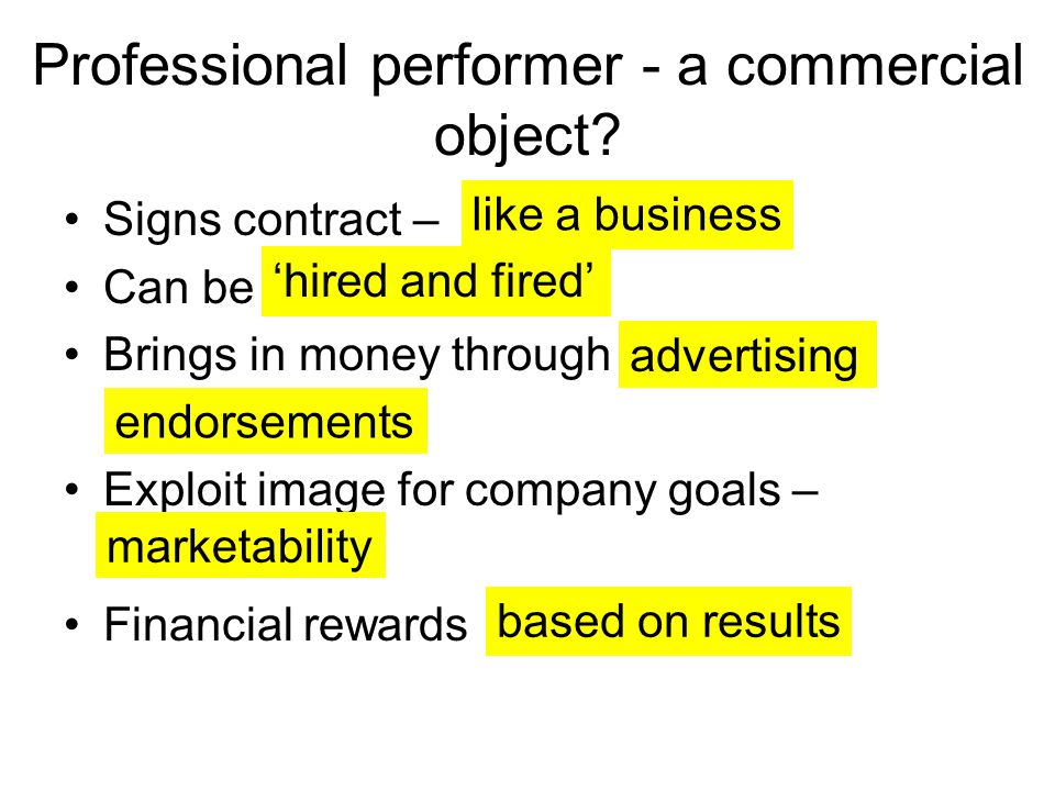 Professional performer - a commercial object