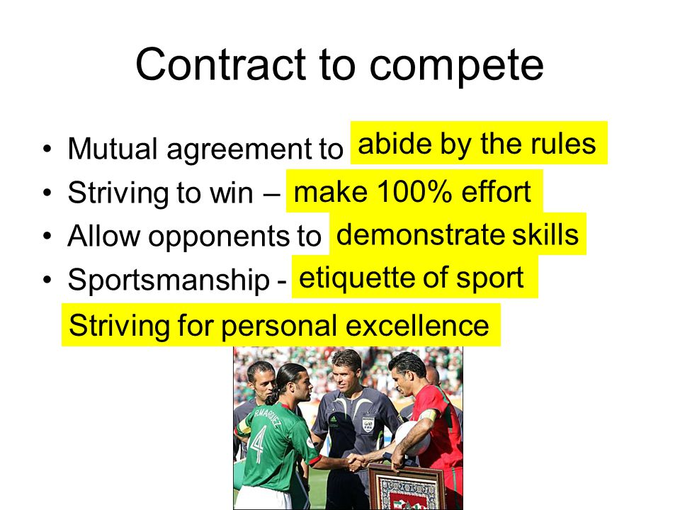 Contract to compete abide by the rules Mutual agreement to