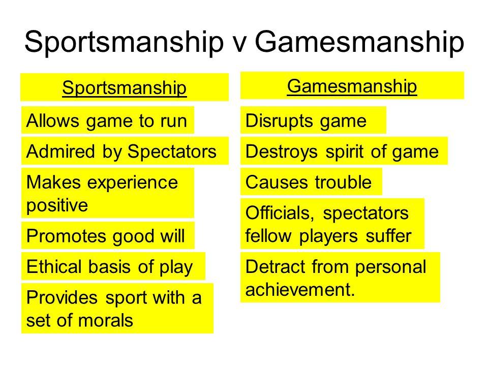 Sportsmanship v Gamesmanship