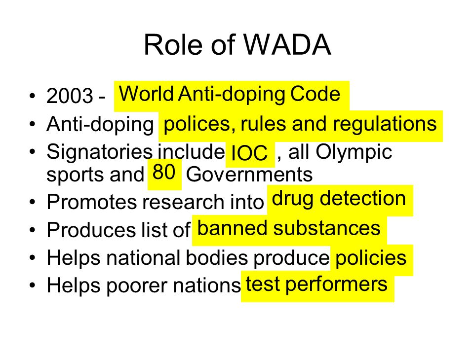 Role of WADA World Anti-doping Code 2003 - Anti-doping