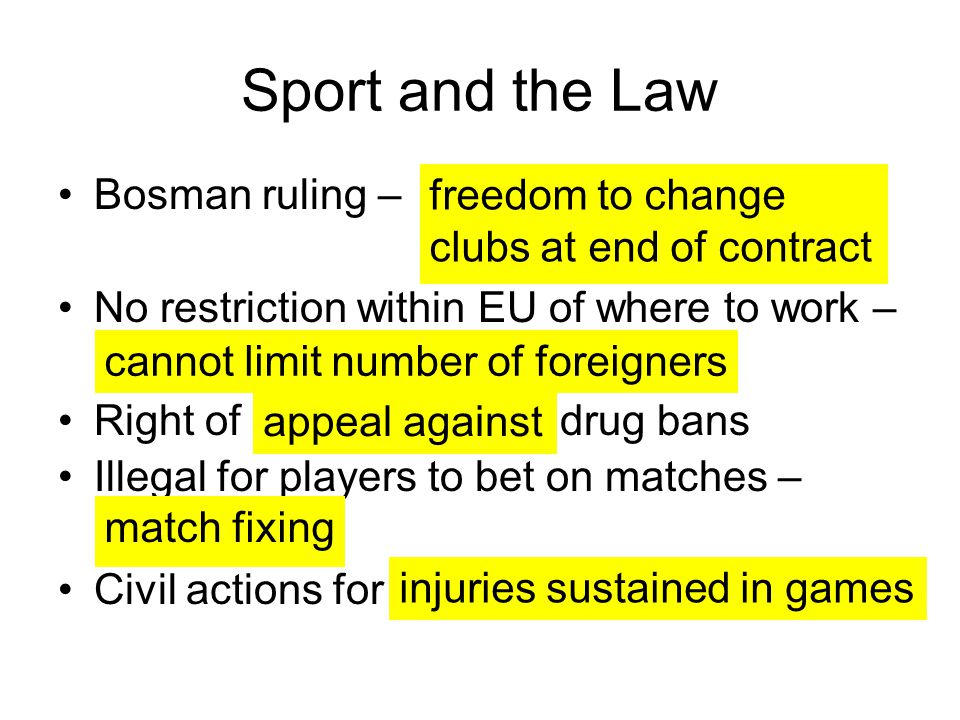 Sport and the Law freedom to change clubs at end of contract