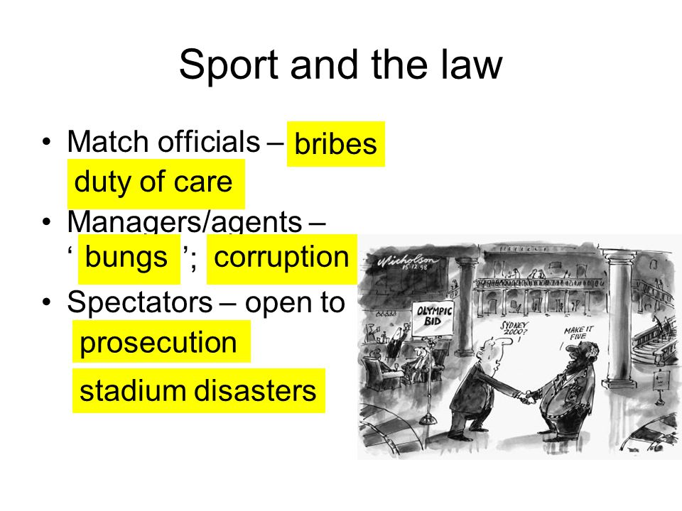 Sport and the law Match officials – open to ; Managers/agents – ' ';