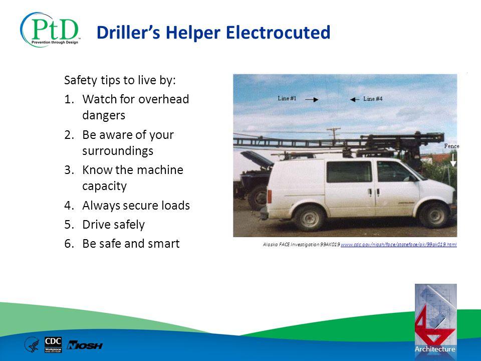 Driller's Helper Electrocuted