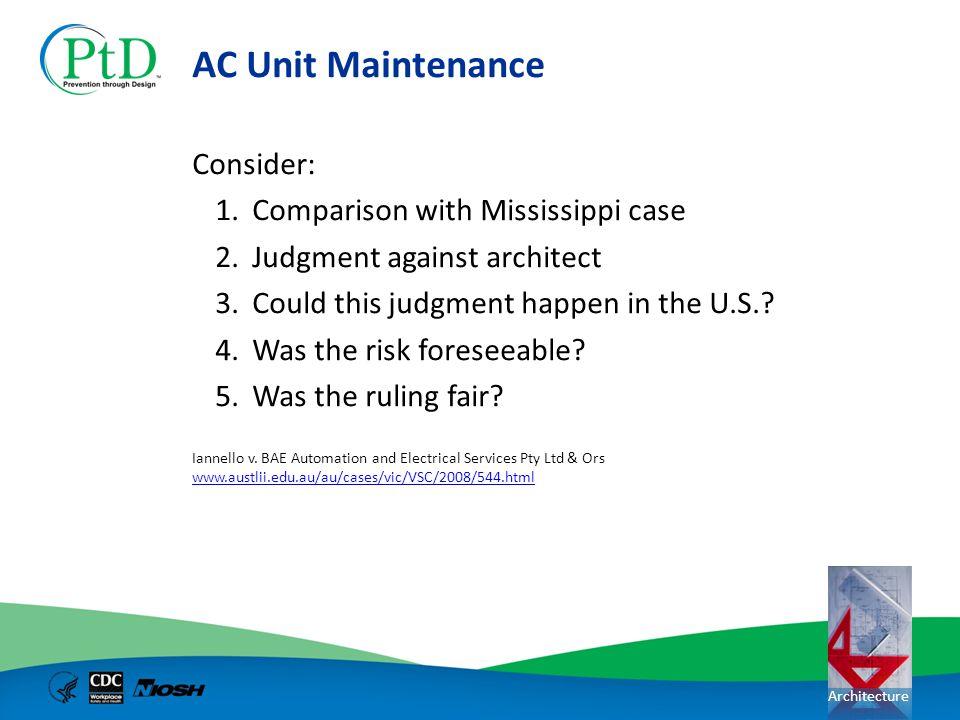 AC Unit Maintenance Consider: Comparison with Mississippi case