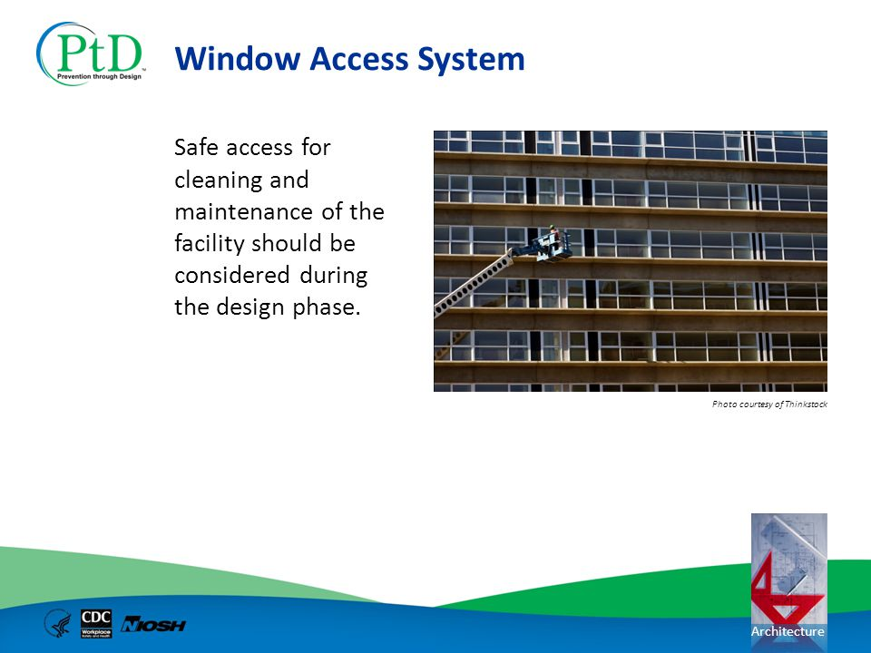 Window Access System Safe access for cleaning and maintenance of the facility should be considered during the design phase.
