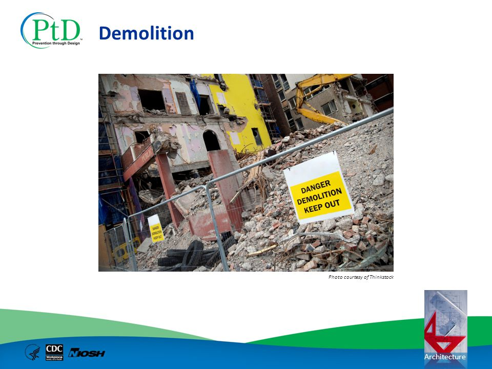 Demolition Photo courtesy of Thinkstock
