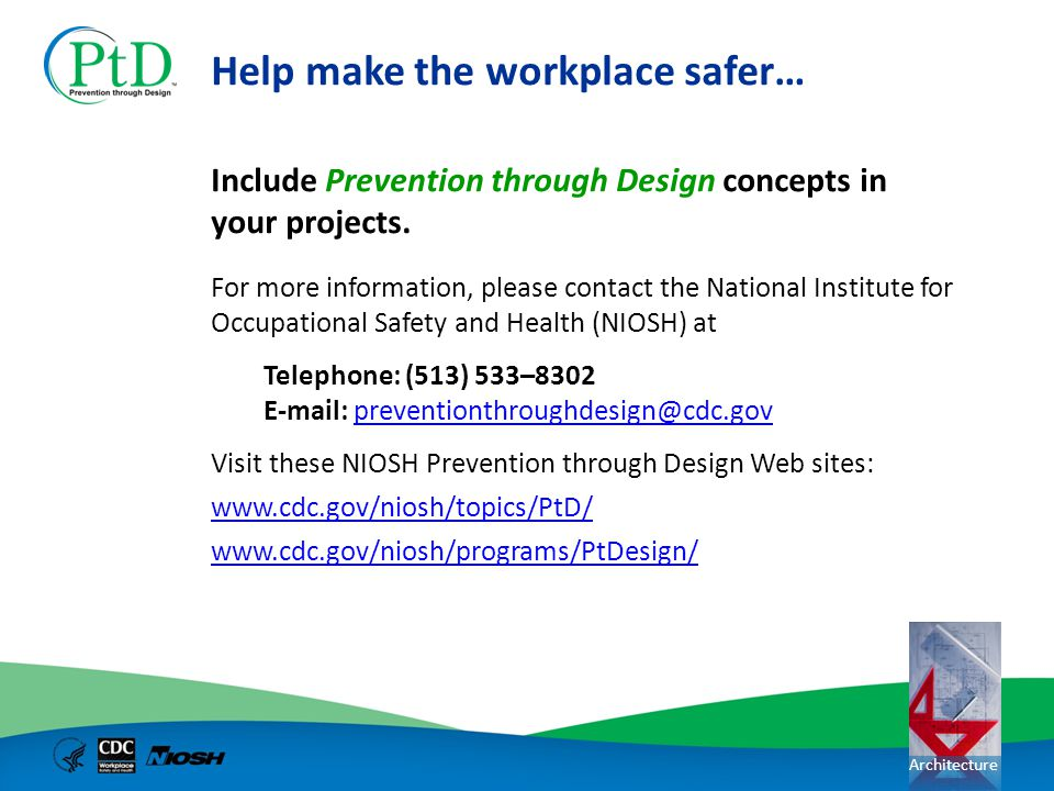 Help make the workplace safer…