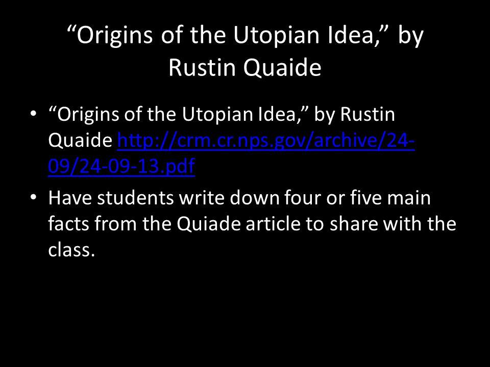 Origins of the Utopian Idea, by Rustin Quaide