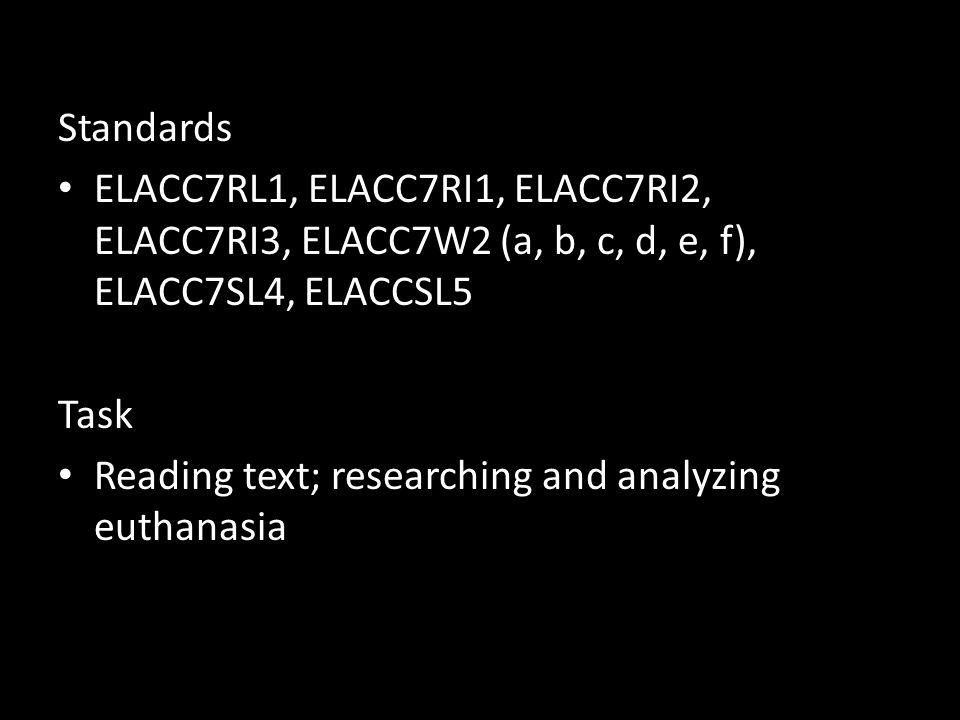 Standards ELACC7RL1, ELACC7RI1, ELACC7RI2, ELACC7RI3, ELACC7W2 (a, b, c, d, e, f), ELACC7SL4, ELACCSL5.