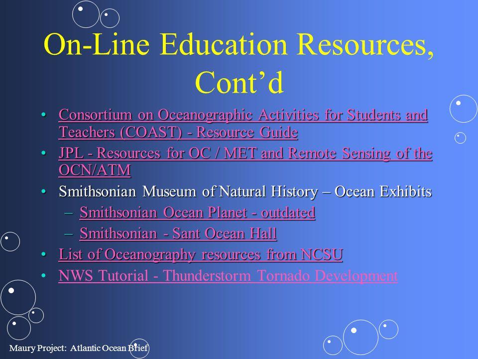 On-Line Education Resources, Cont'd