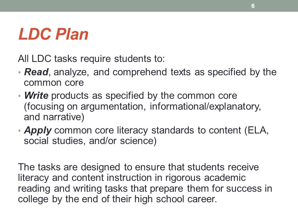 LDC Plan All LDC tasks require students to: