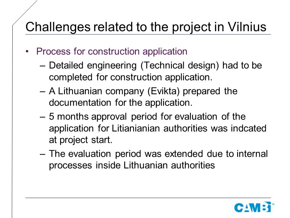 Challenges related to the project in Vilnius