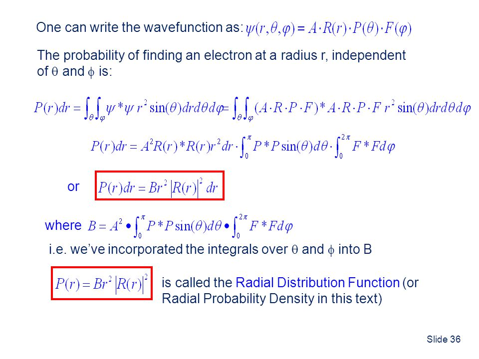 One can write the wavefunction as: