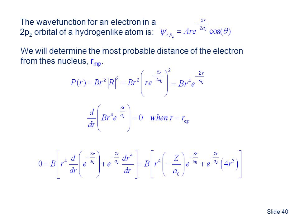 The wavefunction for an electron in a