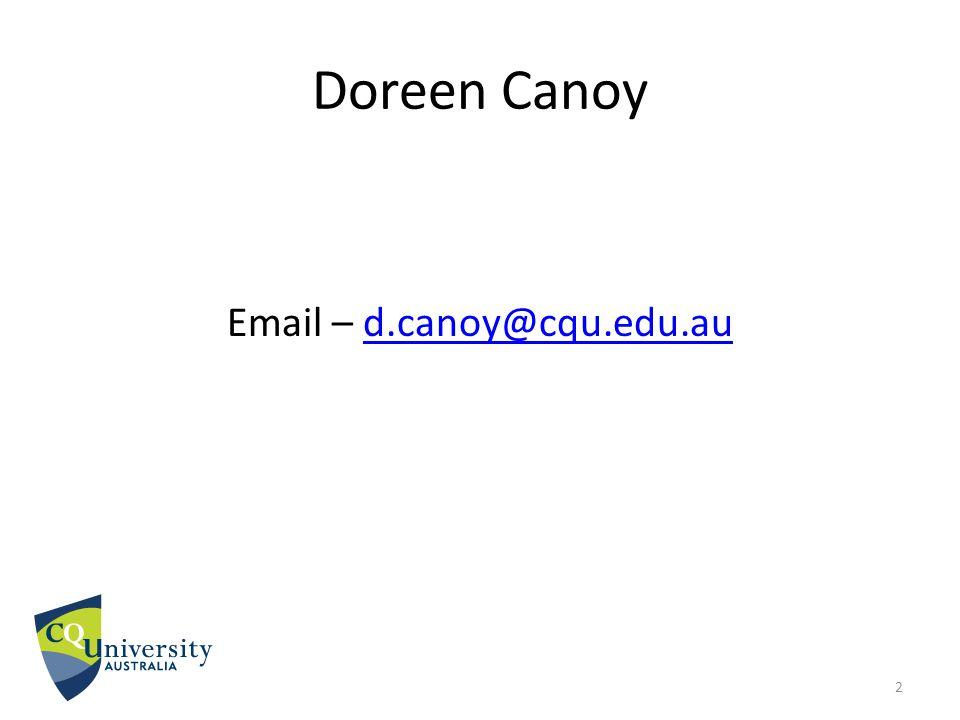 Email – d.canoy@cqu.edu.au