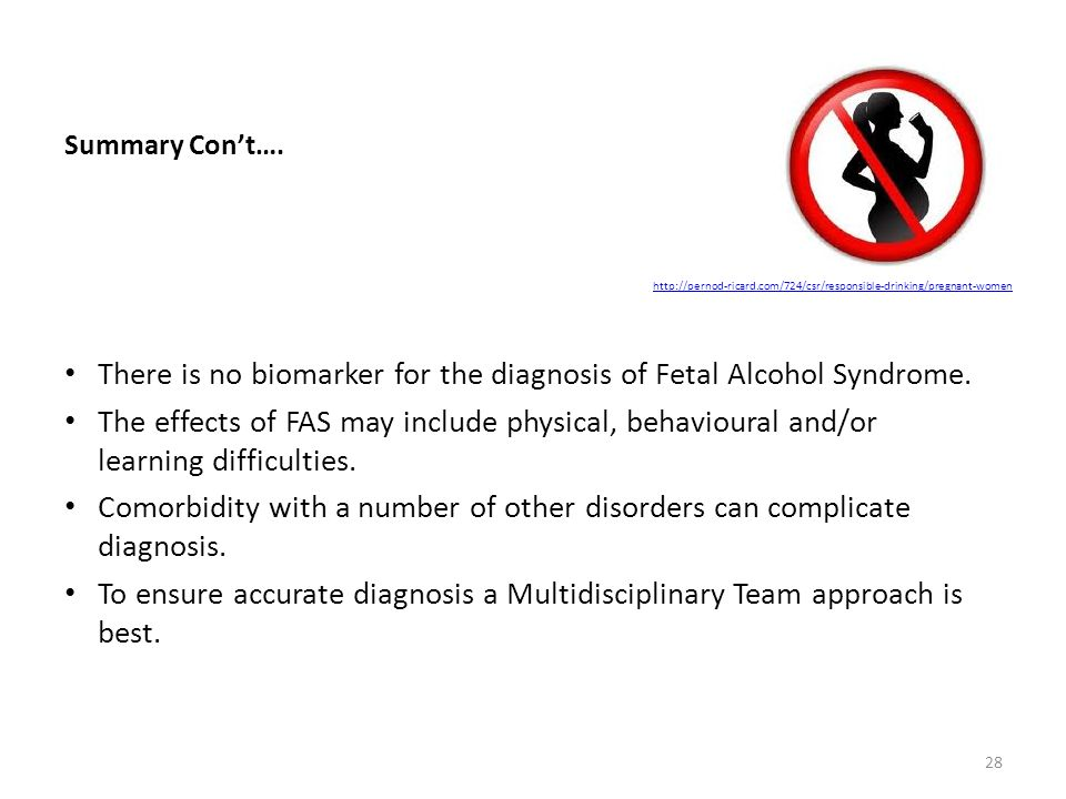 There is no biomarker for the diagnosis of Fetal Alcohol Syndrome.