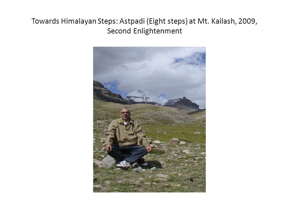 Towards Himalayan Steps: Astpadi (Eight steps) at Mt